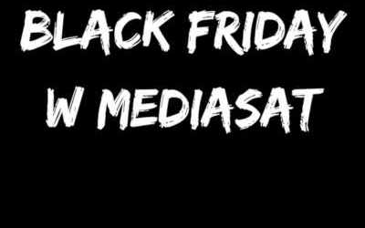Black Friday w Mediasat